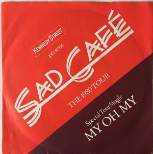 "Sad Cafe - My Oh My (7"") (VG/VG-)"